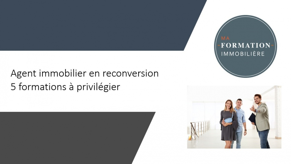 Agent immobilier reconversion formations