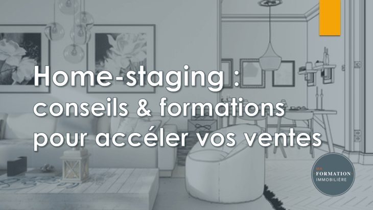 Home staging - MFI - ma formation immobilière-min copie